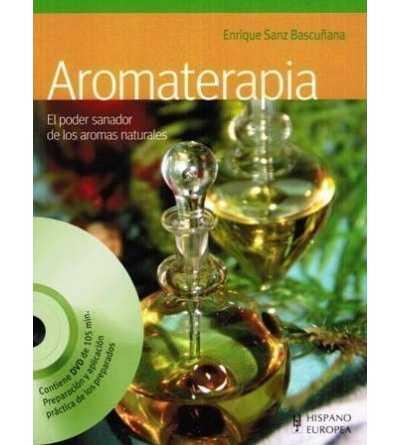 Aromaterapia El Poder Sanador de los Aromas Naturales