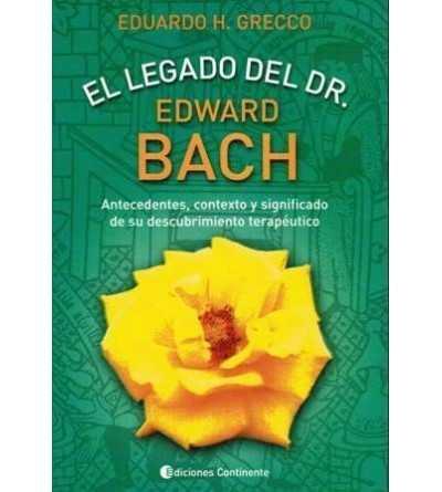 El Legado del Dr. Edward Bach