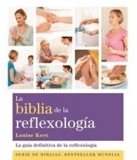 La Biblia de la Reflexologia