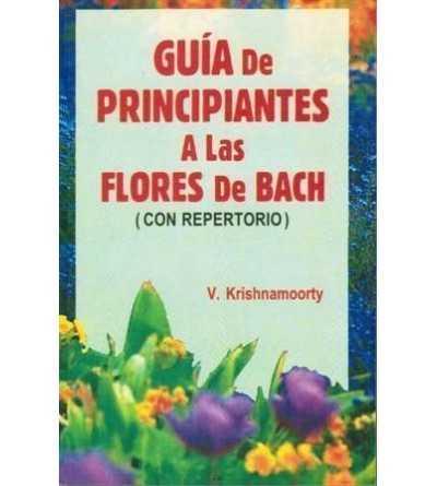 Guia de Principiantes a las Flores de Bach
