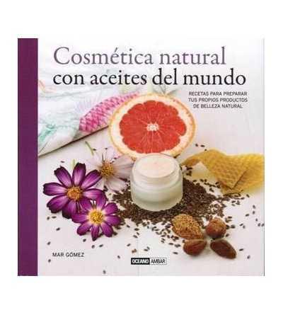 Cosmética Natural con Aceites del Mundo