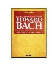 Los Descubrimientos del Doctor Edward Bach