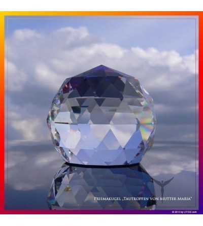 """Prism Sphere - """"Dewdrop of Mother Mary""""  - Litios"""