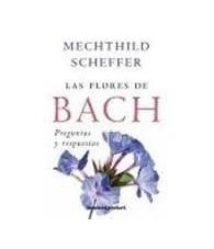 Las Flores de Bach Preguntas y Respuestas