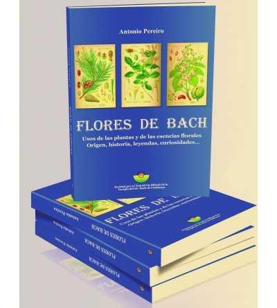 Flores de Bach - Uso de las Plantas y de las Esencias Florales