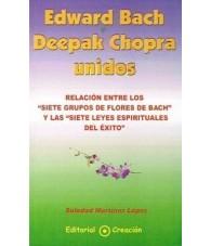 Edward Bach y Deepak Chopra unidos