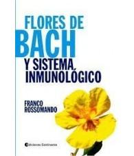 Flores de Bach y Sistema Inmunológico