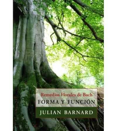 Remedios Florales de Bach. Forma y Función.