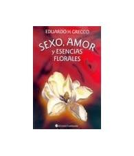 Sexo, Amor y Esencias Florales