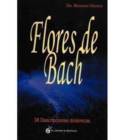 Flores de Bach. 38 Descripciones Dinámicas