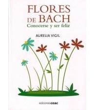 Flores de Bach. Conocerse y ser Feliz