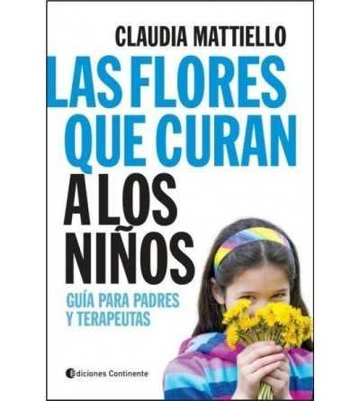 Las Flores que Curan a los Niños