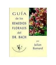 Guia de los Remedios Florales del Dr. Bach