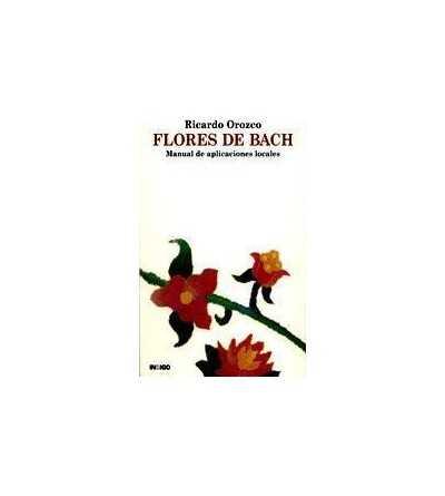 Flores de Bach. Manual de Aplicaciones Locales.