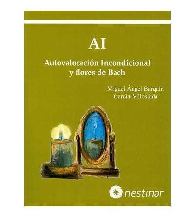 Autovaloracion Incondicional y Flores de Bach