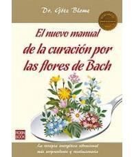 El Nuevo Manuel de la Curación por las Flores de Bach