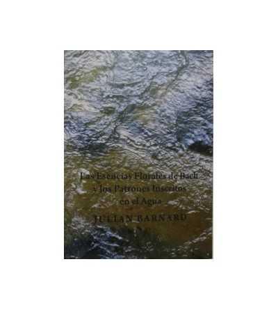 Las Esencias Florales de Bach y los Patrones Inscritos en el Agua
