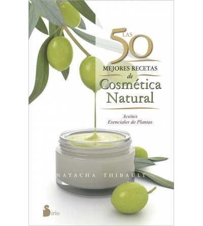 Las 50 Mejores Recetas de Cosmetica Natural