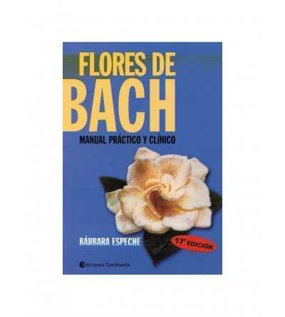 Flores de Bach. Manual Práctico y Clínico.