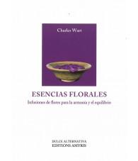 Esencias Florales. Infusiones de Flores para la armonia y el equilibrio.